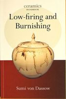 Low Firing & Burnishing, Ceramics Handbook