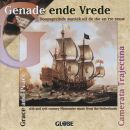 Genade ende Vrede / Grace and Peace