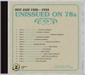 Review of the day by Scott Yanow: Various Artists - Unissued on 78 Hot Jazz 1926-1932