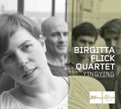 Review by Scott Yanow: Birgitta Flick Quartet - Yingying