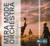 Review by Scott Yanow: Mira Mode Orchestra - Restless City