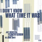 New album by The Jazz Orchestra of the Concertgebouw joined by Dr Lonnie Smith!