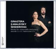Ginastera, Kabalewsky and Šenderovas - Works for violoncello and piano