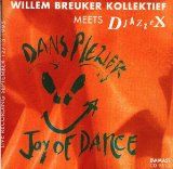 Willem Breuker Kollektief Meets Djazzex