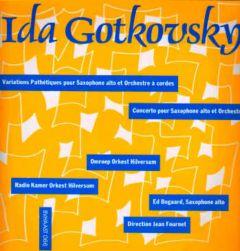 Ida Gotkovsky: Variations Pathétiques pur Saxophone alto et Orchestra à cordes