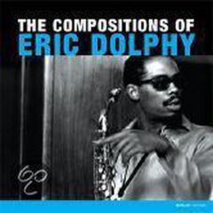 The Compositions of Eric Dolphy