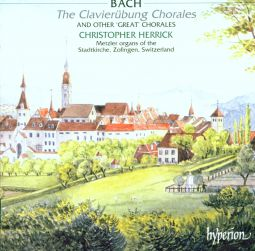 Bach: The Clavierübung Chorales and other