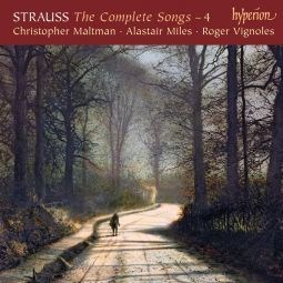 Strauss: The Complete Songs, Vol. 4 – Christopher Maltman & Alastair Miles