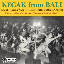 KECAK FROM BALI-FIRST RECORDING OF