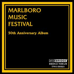 MARLBORO MUSIC FESTIVAL 50TH ANNI.