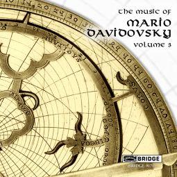 The Music of Mario Davidovsky Vol.3