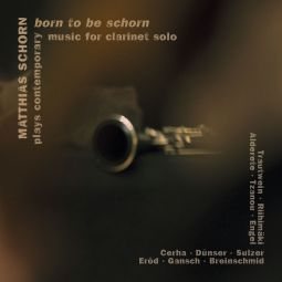 Born to be schorn - Contemporary music for clarinet