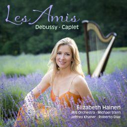 Debussy - Caplet: Les Amis