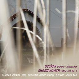 Dvorák: Dumky; Zypressen; Shostakovich: Piano Trio No. 1