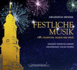 Festliche Musik für vier Trompeten, Pauken und Orgel