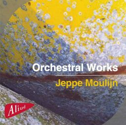 Orchestral Works - Jeppe Moulijn
