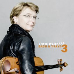 Bach & Ysaÿe Vol. 3