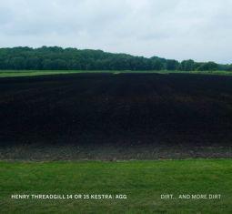 Dirt… And More Dirt