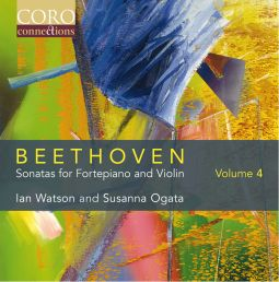 Beethoven Sonatas for Fortepiano and Violin Volume 4