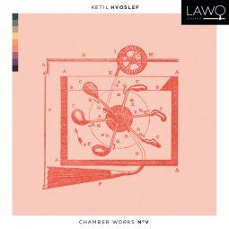 Hvoslef Chamber Works No. V