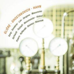 Glière | Hahn | Shostakovich