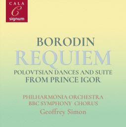 Borodin Requiem, Polovtsian Dances and Suite from Prince Igor