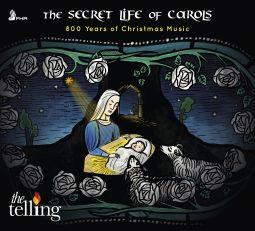 The Secret Life of Carols - 800 Years of Christmas Music