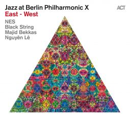 Jazz at Berlin Philharmonic X East – West