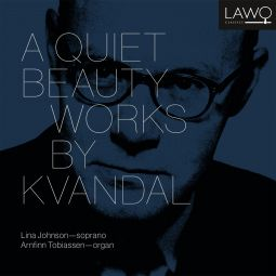 A Quiet Beauty - Works by Kvandal