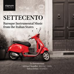 Settecento: Baroque Instrumental Music from the Italian States