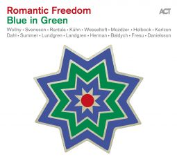 Romantic Freedom – Blue in Green