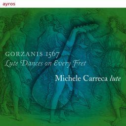 Gorzanis 1567 - Lute Dances on Every Fret