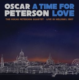 A Time for Love: The Oscar Peterson  Quartet - Live in Helsinki, 1987