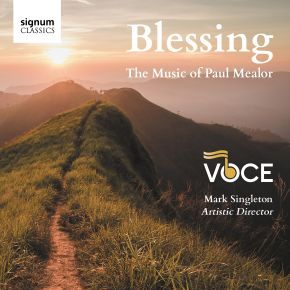 Blessing - The Music of Paul Mealor