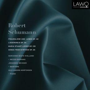 Frauenliebe und -leben, Op. 42 / Liederkreis, Op. 24 / Maria Stuart Lieder, Op. 135 / Songs from Myrthe