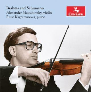Brahms & Schumann: Violin Sonatas
