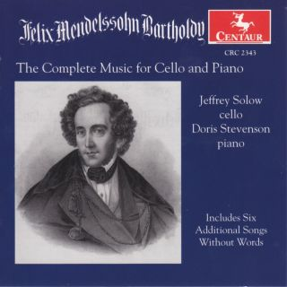 Mendelssohn, Felix: Cello Music (Complete)