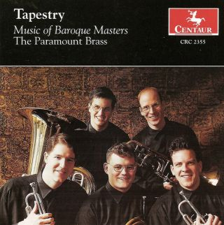 Paramount Brass: Tapestry - Music of Baroque Masters