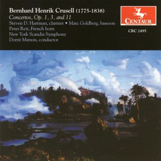 Crusell, B.H.: Clarinet Concertos Nos. 1 and 3 / Concertante in B Flat Major