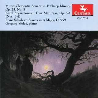 Clementi: Sonata in F sharp minor, Op. 25, No. 5 -  Szymanowski: Four Mazurkas, Op. 50 - Schubert: Sonata in A major, D.