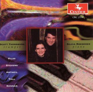 Thornburg, Scott: Music for Trumpet and Piano