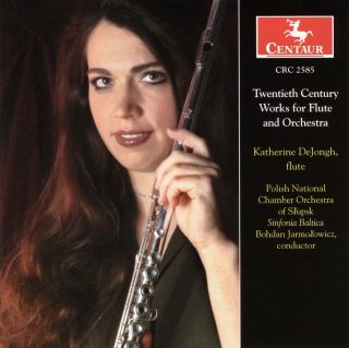 DeJongh, Katherine: Twentieth Century Works for Flute and Orchestra
