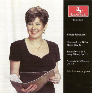 Schumann, R.: Humoreske in B-Flat Major / Piano Sonata No. 1 / Arabeske in C Major