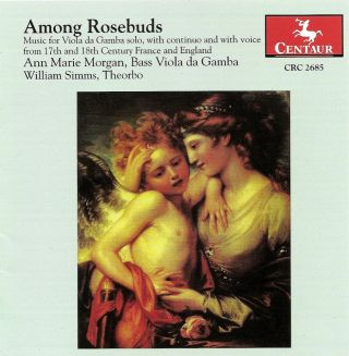 Forqueray, A.: Suite No. 1 in D Minor / Baltzar, T.: Divisions On A Ground in G Major / Lawes, H.: Among Rosebuds