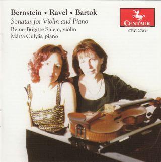 Bernstein, Ravel & Bartók: Violin Sonatas