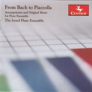 From Bach to Piazzolla: Arrangements & Original Music for Flute Ensemble