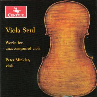 Viola Seul: Works for Unaccompanied Viola