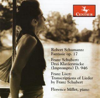 Schumann, R.: Fantasie in C Major / Schubert, F.: 3 Klavierstucke / Liszt, F.: Du Bist Die Ruh / Liebesbotschaft