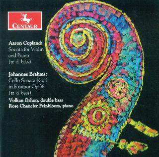 Copland, A.: Violin Sonata / Brahms, J.: Cello Sonata No. 1 (Arr. G. Karr)