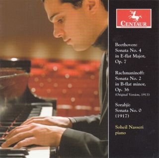 Beethoven, Rachmaninov & Sorabji: Piano Sonatas